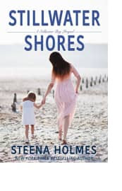 Stillwater Shores by Steena Holmes