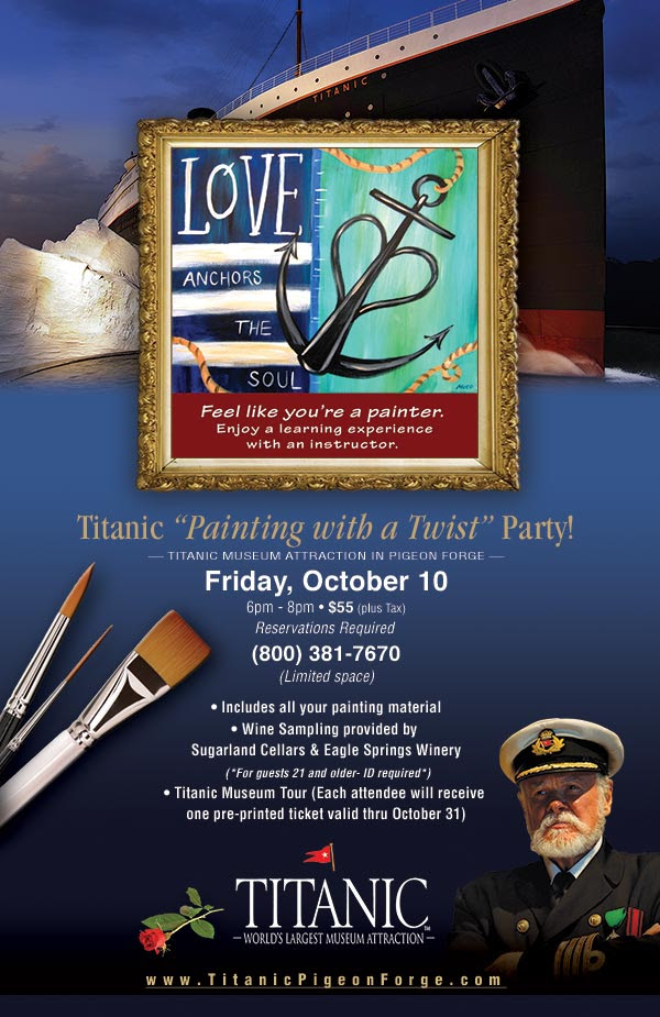 "Titanic ""Painting with a Twist"" Party - Friday, October 10th, 6pm - 8pm, Titanic Pigeon Forge"