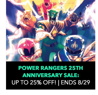 Power Rangers 25th Anniversary Sale: up to 25% off! Sale ends 8/29.