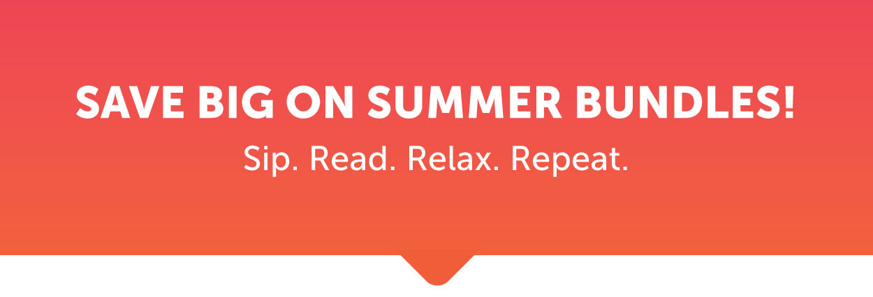 Summer is here! It's time to relax and read.