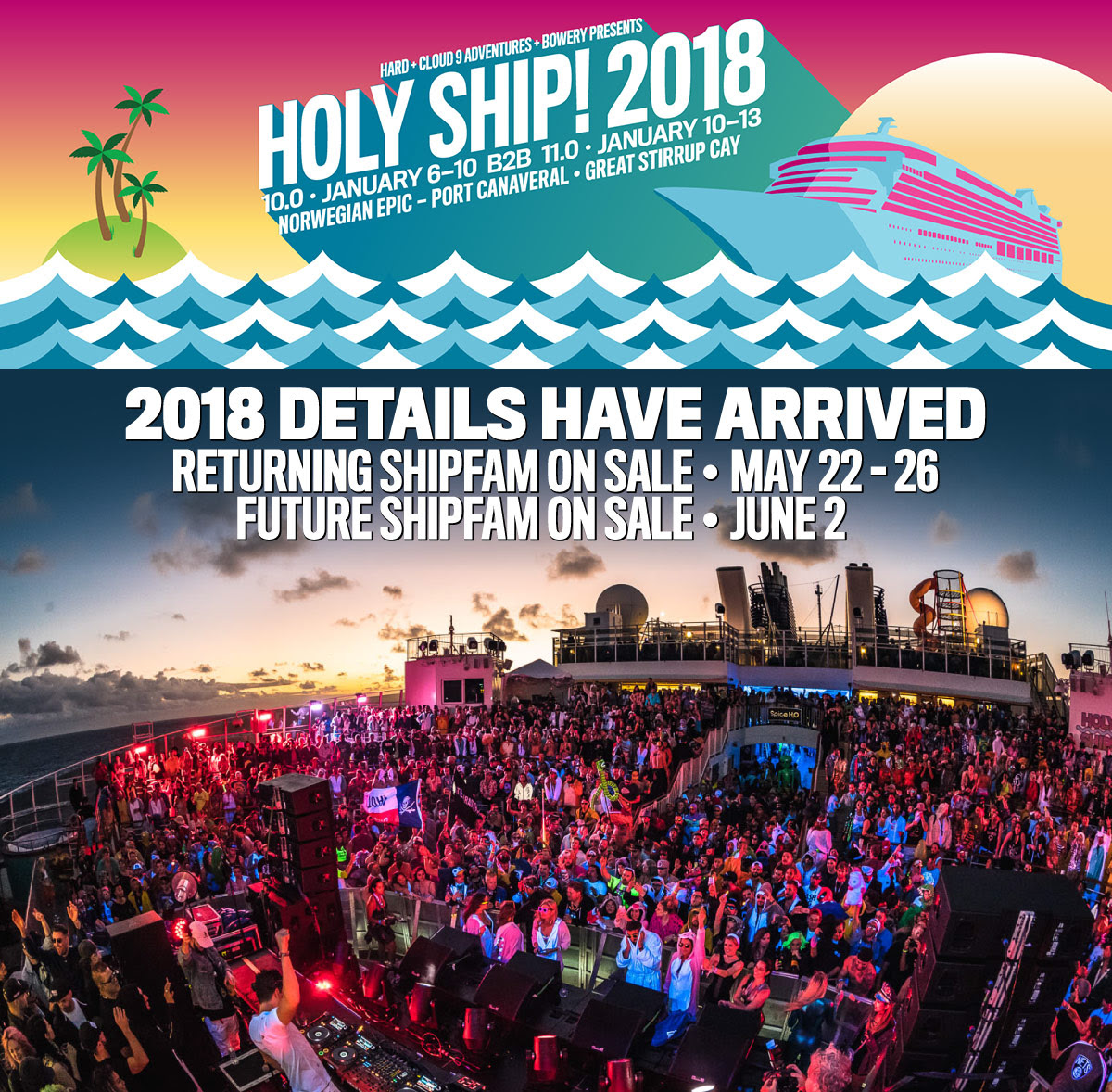 Holy Ship 2018 Details