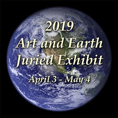 2019 Art and Earth Juried Exhibit