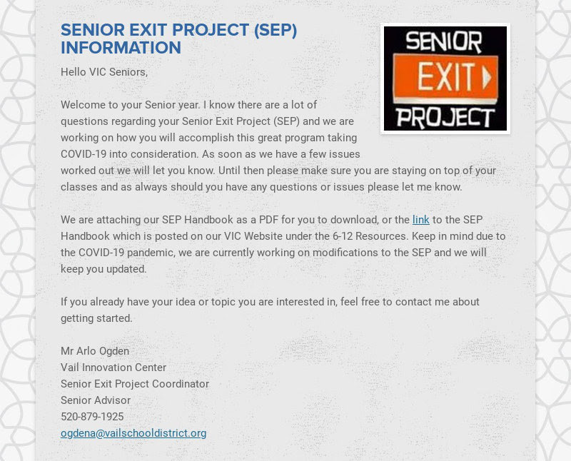 SENIOR EXIT PROJECT (SEP) INFORMATION Hello VIC Seniors, Welcome to your Senior year. I know...