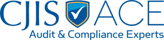 CJIS ACE: The CJIS Audit and Compliance Experts