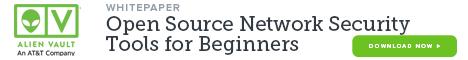 Advertisement. AlienVault whitepaper. Open Source Network Security Tools for Beginners. Download now