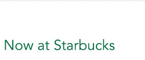 Now at Starbucks