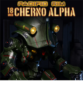 PACIFIC RIM 18 INCH  FIGURE SERIES 02 - CHERNO ALPHA