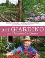 Nel giardino con il maestro giardiniere