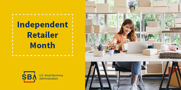 There's a woman in front of a laptop at a desk. The SBA logo is at the bottom and there is text that reads, Independent Retailer Month.