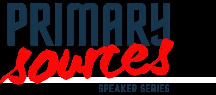 FMC PRIMARY SOURCES SPEAKER SERIES