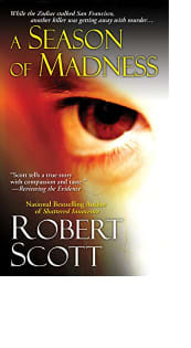 A Season of Madness by Robert Scott