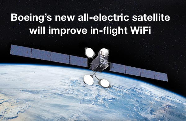 Boeing's new all-electric satellite will improve in-flight WiFi