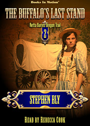 The Buffalo's Last Stand by Stephen Bly