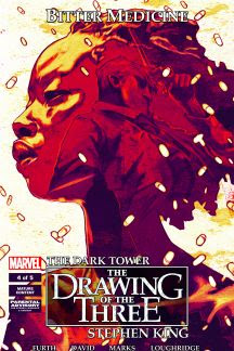 Dark Tower: The Drawing of the Three - Bitter Medicine #4