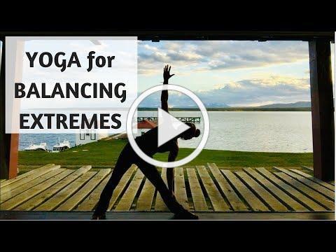 YOGA for BALANCING EXTREMES
