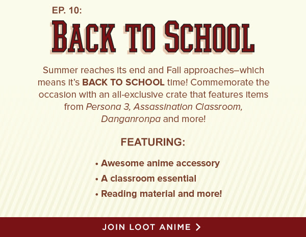 Loot Anime's AUGUST theme is...