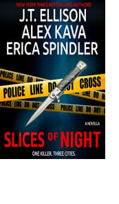 Slices of Night by J.T. Ellison, Alex Kava, and Erica Spindler