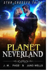 Planet Neverland by J.M. Page and Juno Wells