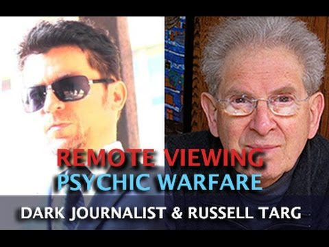 REMOTE VIEWING AND PSYCHIC WARFARE! DARK JOURNALIST & RUSSELL TARG  Hqdefault