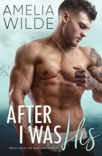 After I Was His by Amelia Wilde