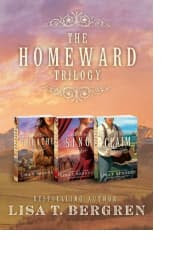 The Homeward Trilogy by Lisa T. Bergren