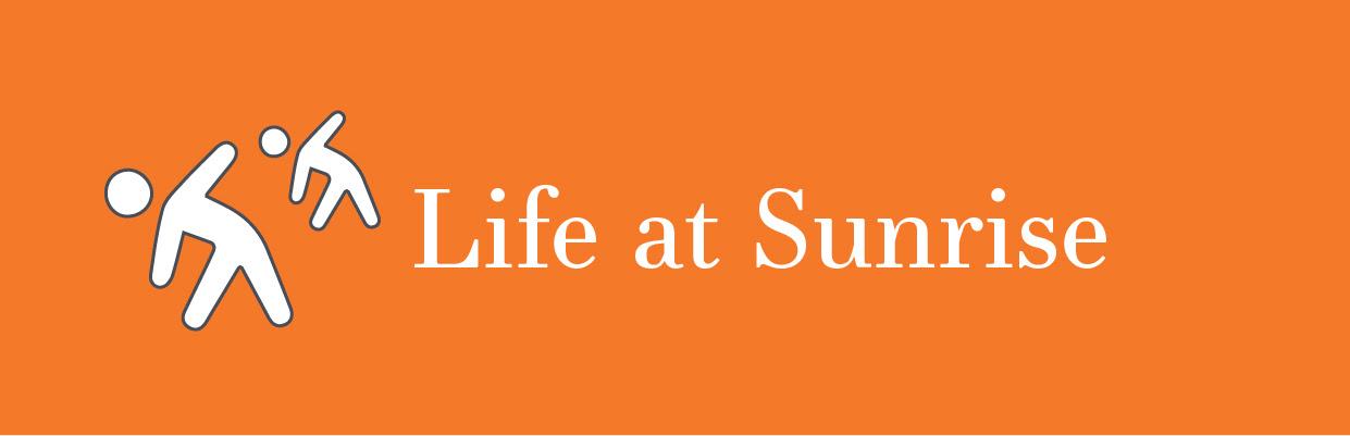 Life at Sunrise