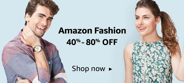 Amazon Fashion 40% - 80% OFF
