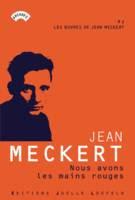 Les oeuvres de Jean Meckert, 7, Nous avons les ... - Jean Meckert - Joëlle Losfeld