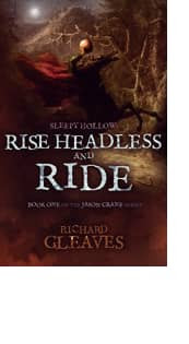 Rise Headless and Ride by Richard Gleaves