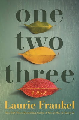 ✔️ Download One Two Three - Laurie Frankel PDF ✔️ Free pdf download ✔️ Ebook ✔️ Epub