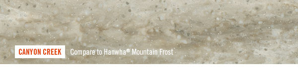 CANYON CREEK. Compare to Hanwha® Mountain Frost