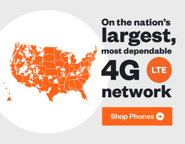 On the nation's largest, most dependable 4G LTE network | Shop Phones