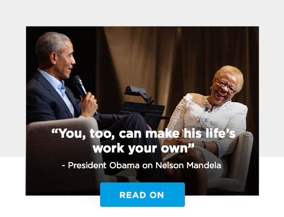 """""""You, too, can make his life's work your own"""" -Barack on Nelson Mandela"""