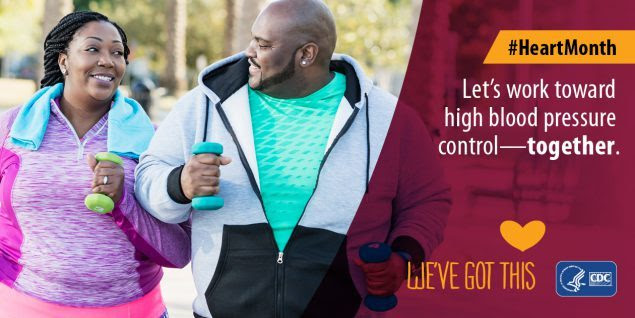 #HeartMonth. Let's work toward high blood pressure control--together. We've Got This. CDC.