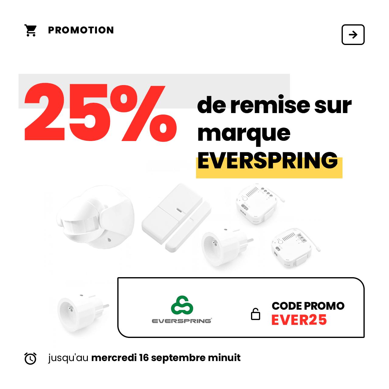 -25% sur les produits Zwave de la marque EVERSPRING