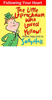 The Little Leprechaun Who Loved Yellow! by Sally Huss