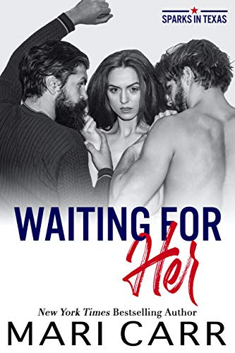 Cover for 'Waiting for Her (Sparks in Texas Book 2)'