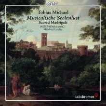 """Tobias Michael (1592-1657): Geistliche Madrigale """"Seelen-Lust"""", CD"""