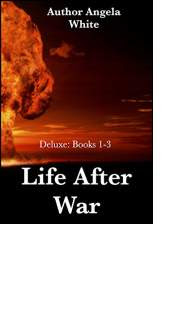Life After War: Books 1–3 by Angela White