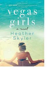Vegas Girls by Heather Skyler