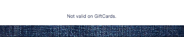 Not valid on GiftCards.
