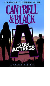 A Is for Actress by Rebecca Cantrell and Sean Black
