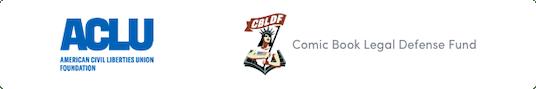 American Civil Liberties Union + Comic Book Legal Defense Fund