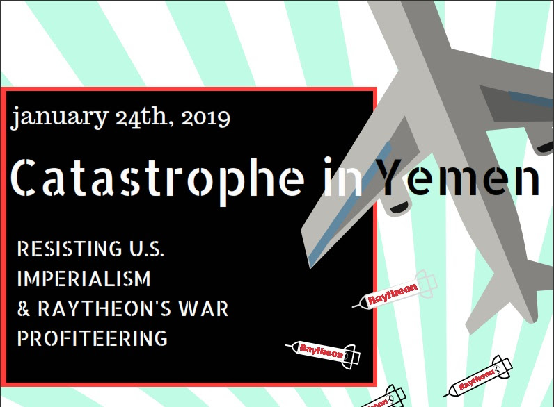 Catastrophe in Yemen: Resisting Raytheon's War Profiteering