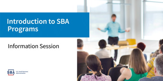 Introduction to SBA Programs Information Session