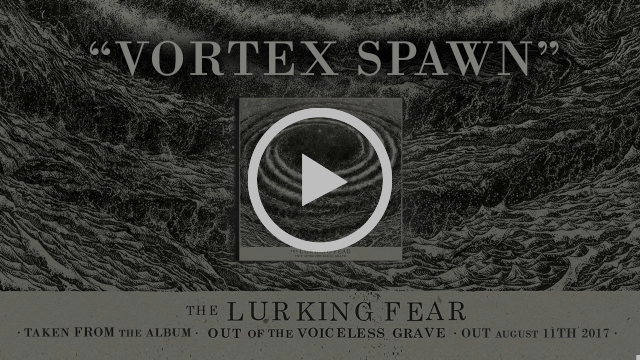 THE LURKING FEAR - Vortex Spawn (Album Track)