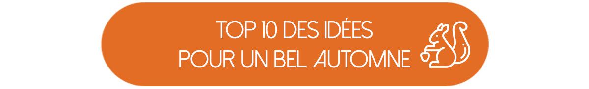 Top 10 des idées pour passer un bel automne
