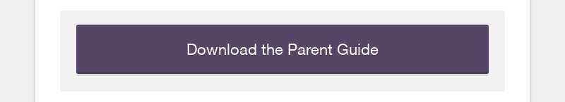 Download the Parent Guide