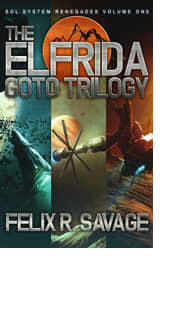 The Elfrida Goto Trilogy by Felix R. Savage
