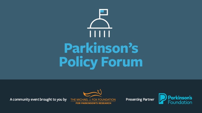 PARKINSON'S POLICY FORUM